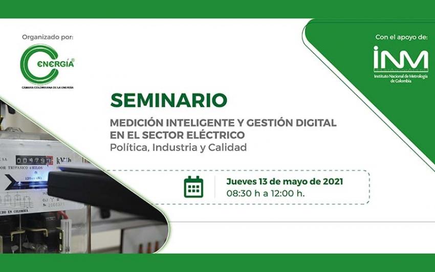 Seminario Medición Inteligente y Gestión Digital en el Sector Eléctrico