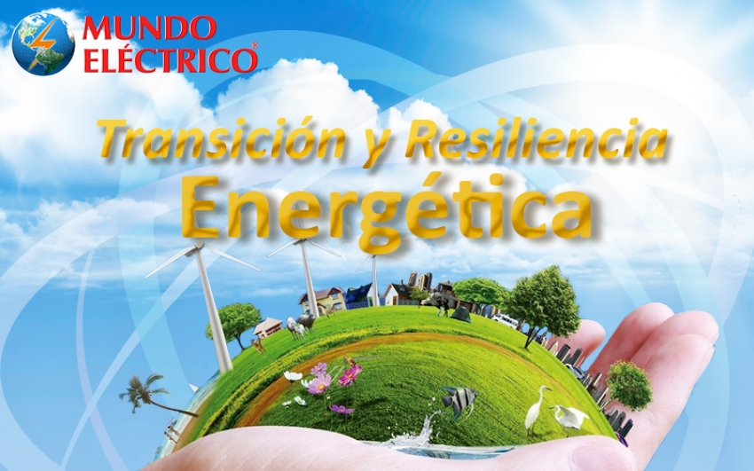 Edición No. 124, Transición y Resiliencia Energética
