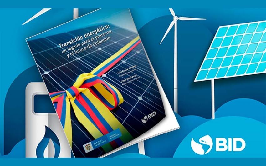 La transición energética en Colombia: desafíos para su desarrollo sostenible